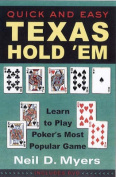 Quick and Easy Texas Hold Em'