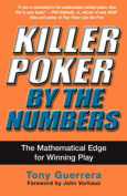 Killer Poker by the Numbers