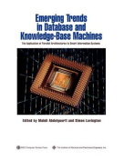 Emerging Trends in Database and Knowledge Base Mechines