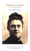 Therese of Lisieux : A Vocation of Love