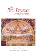 The Real Presence through the Ages