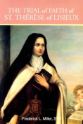 The Trial of Faith of St Therese of Lisieux