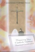 Preparing Your Catholic Wedding