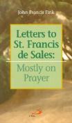 Letters to St. Francis de Sales