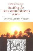Reading the Ten Commandments Anew