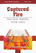 Captured Fire