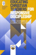 Educating Christian Teachers for Responsive Discipleship