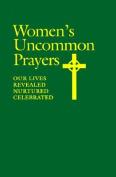 Women's Uncommon Prayers