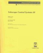 Telescope Control Systems III