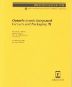 Optoelectronic Integrated Circuits and Packaging