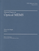 Selected Papers on Optical MEMs