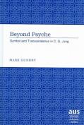 Beyond Psyche