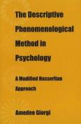 The Descriptive Phenomenological Method in Psychology