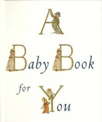 American Book 190302 A Baby Book for You