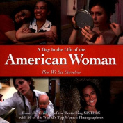 A Day in the Life of the American Woman