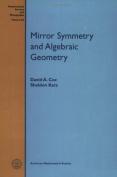 Mirror Symmetry and Algebraic Geometry
