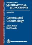 Generalized Cohomology