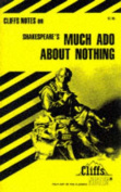 "Notes on Shakespeare's ""Much Ado About Nothing"""
