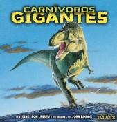 Carnivoros Gigantes [Spanish]