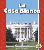 La Casa Blanca [Spanish]