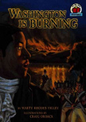 Washington Is Burning