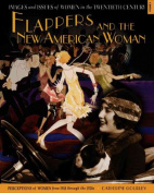 Flappers and the New American Woman