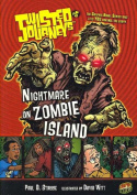 Nightmare on Zombie Island (Twisted Journeys