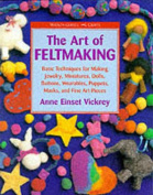 The Art of Feltmaking