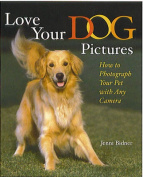 Love Your Dog Pictures