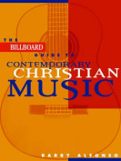 """The """"Billboard"""" Guide to Contemporary Christian Music"""