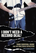 I Don't Need a Record Deal!