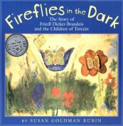 Fireflies in the Dark