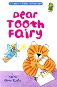 Dear Tooth Fairy