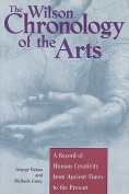 The Wilson Chronology of the Arts