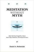 Meditation without Myth