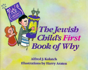 The Jewish Child's First Book of Why