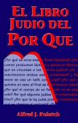 El Libro Judio del Por Que