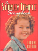 The Shirley Temple Scrapbook