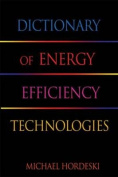 Dictionary of Energy Efficiency Technologies