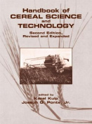 Handbook of Cereal Science and Technology