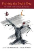 Pruning the Boddhi Tree