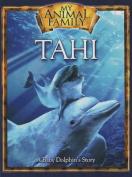Tahi: A Baby Dolphin's Story
