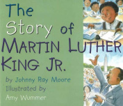 Story of Martin Luther King Jr. [Board book]