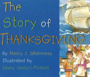 The Story of Thanksgiving [Board Book]