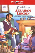 Discover Abraham Lincoln
