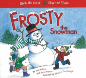 Frosty the Snowman, A Musical Book [Board book]