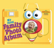 My First Family Photo Album [Board book]