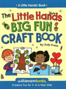 Little Hands Big Fun Craft Book