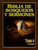 Biblia de Bosquejos y Sermones-RV 1960-Lucas  [Spanish]