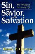 Sin, the Savior, and Salvation
